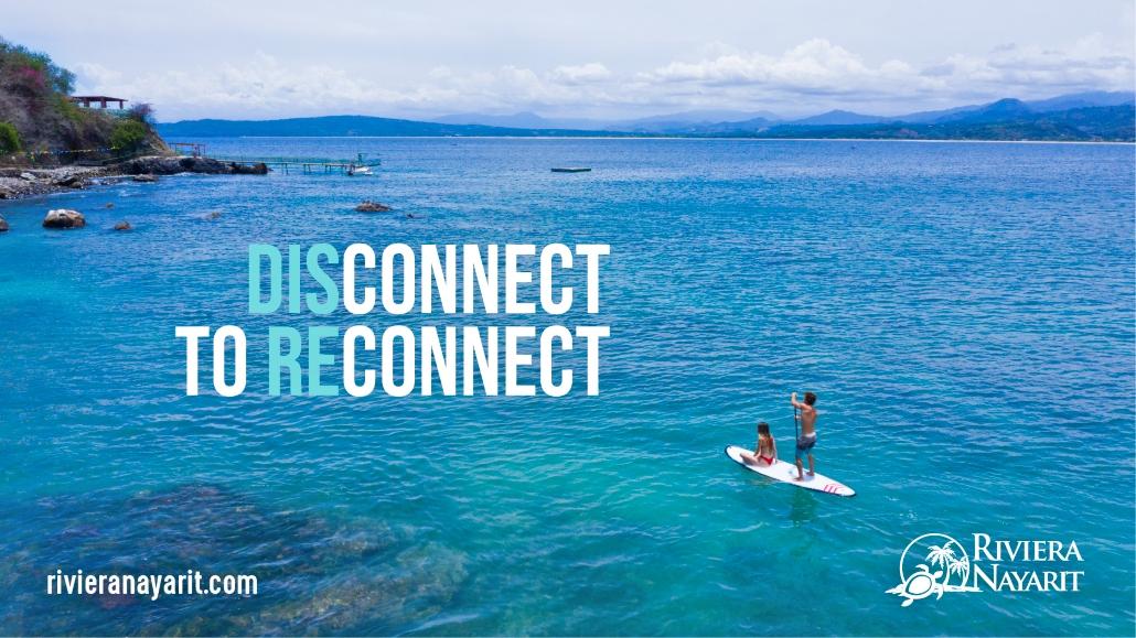 Riviera Nayarit, destino, #DisconnectToReconnect, Luxury
